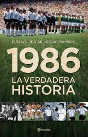 1986. La verdadera historia.