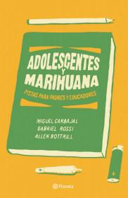 Adolescentes y marihuana